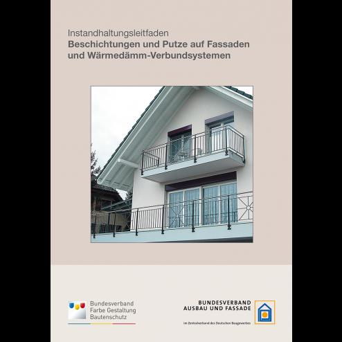 Instandhaltungsleitfaden Beschichtungen und Putze auf Fassaden und WDVS (2011)