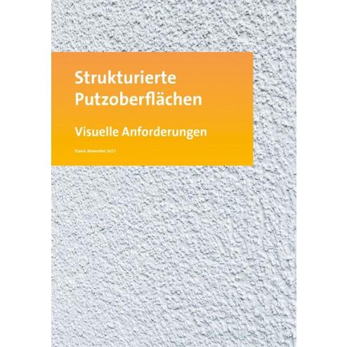 Strukturierte Putzoberflächen - visuelle Anforderungen (2017)  (DOWNLOAD)