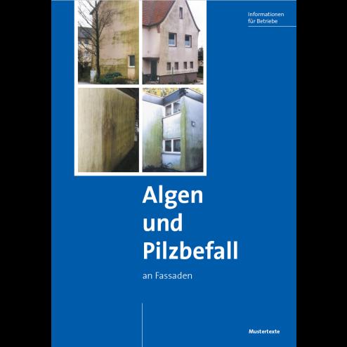 Algen und Pilzbefall an Fassaden - Mustertexte (2020) (DOWNLOAD)