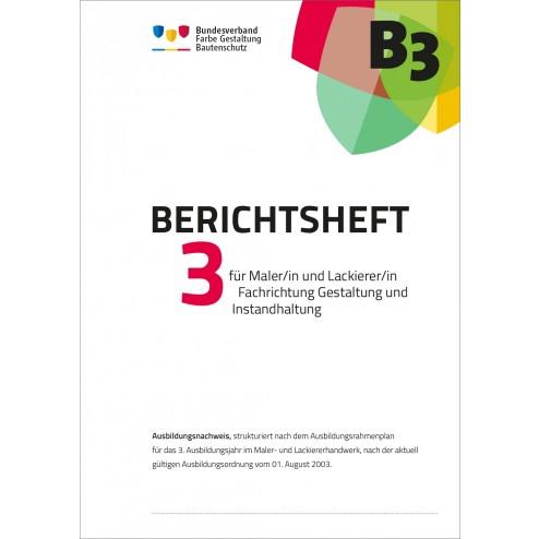 Berichtsheft 3. Ausbildungsjahr, Maler/-in (Ausbildungsordnung 2003)