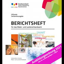 Berichtsheft, 1.-3. Ausbildungsjahr mit Ringordner - Maler/-in    Ausbildungsordnung 2021