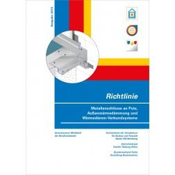 Richtlinie Metallanschlüsse an Putz und Außenwärmedämmung und Wärmedämm-Verbundsysteme (2018)