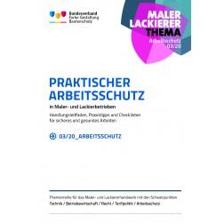 """Broschüre """"PRAKTISCHER ARBEITSSCHUTZ in Maler- und Lackierbetrieben"""""""