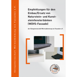 Empfehlungen für den Einbau/Ersatz von Naturstein- und Kunststeinfensterbänken (WDVS-Fassade) (2014)