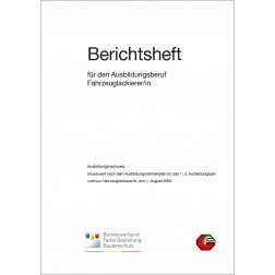 Berichtsheft 1.-3. Ausbildungsjahr, Blattsammlung - Fahrzeuglackierer
